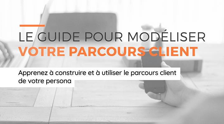 le-guide-modeliser-parcours-client